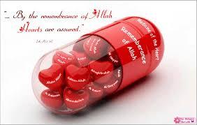 The heart's medicine Photo credit: http://islamicinspirationdirectory.com/2013/04/25/remembrance-allah-medicine-heart/